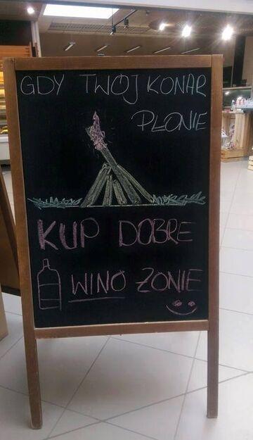 Gdy Twój konar płonie., kup dobre wino żonie