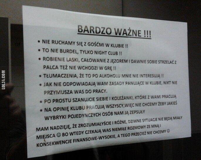 """napis, reklama : """"Nie ruchamy się z Gośćmi w klubie! To nie burdel, tylko klub nocny!"""""""
