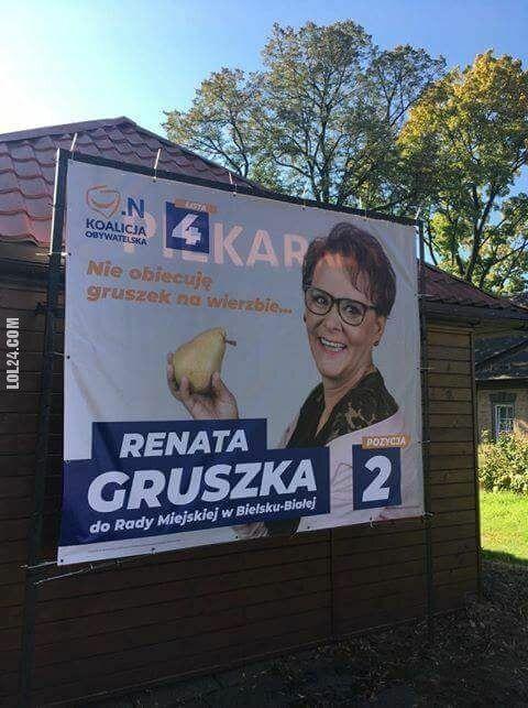 napis, reklama : Nie obiecuje gruszek na wierzbie... Renata Gruszka