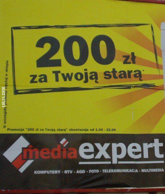 napis, reklama : 200zł za Twoją starą