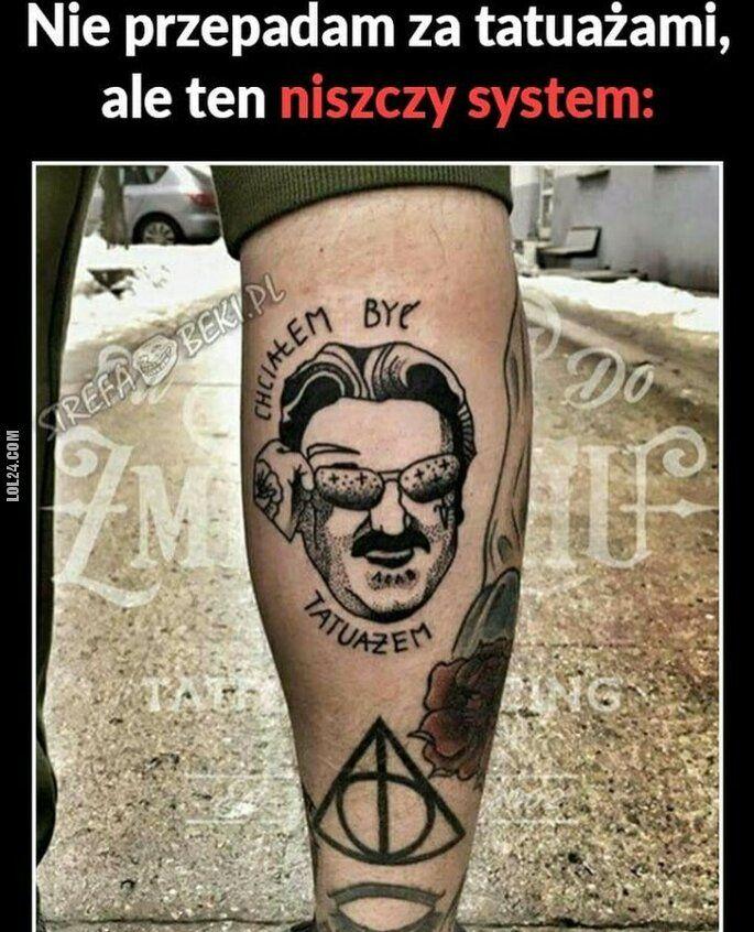 mem : Tatuaż który rozwala system