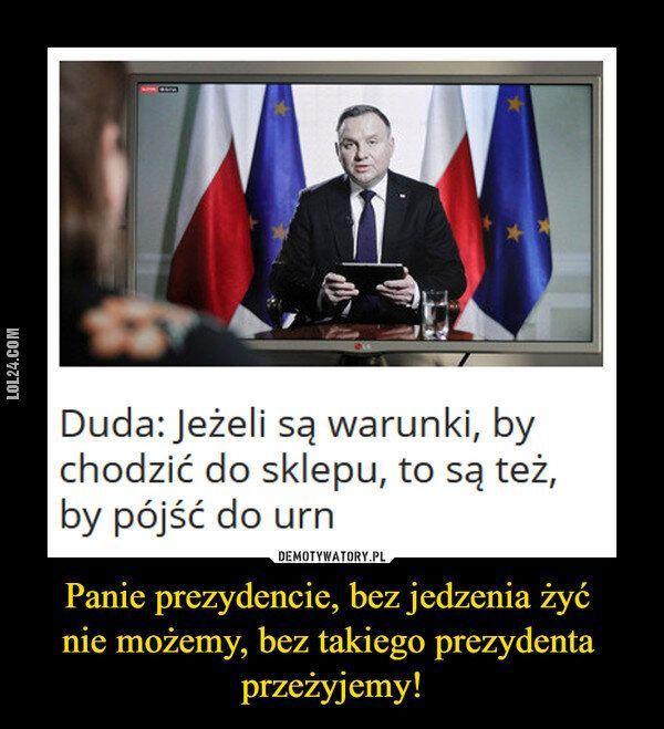 demotywator : Logika Andrzeja Dudy