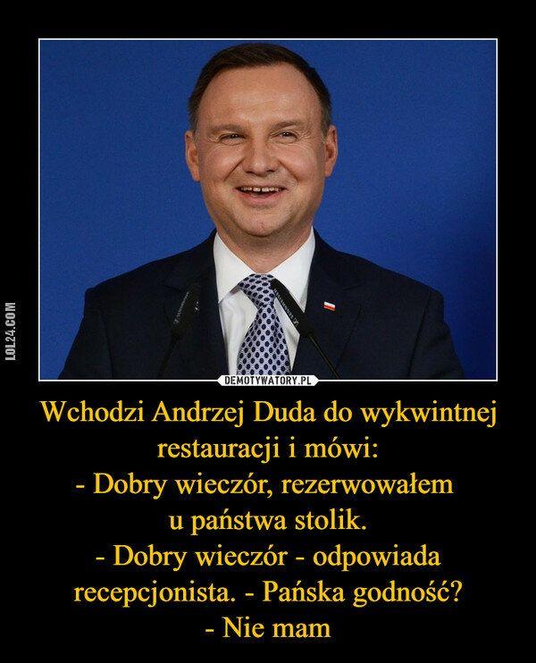 demotywator : Żarcik o Andrzeju Dudzie