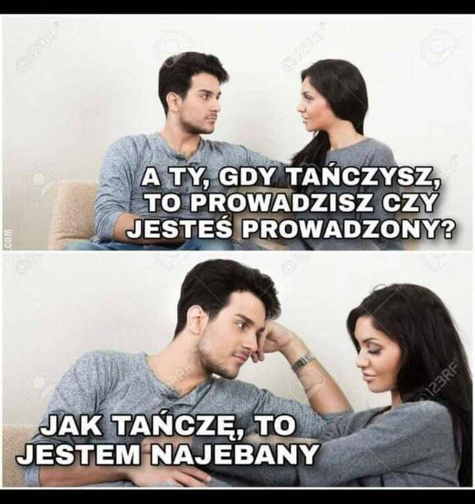 mężczyzna : Tańczysz?