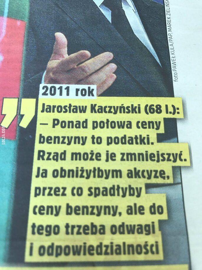 polityczna : Słowa Jarosława Kaczyńskiego z 2011r. o cenie benzyny