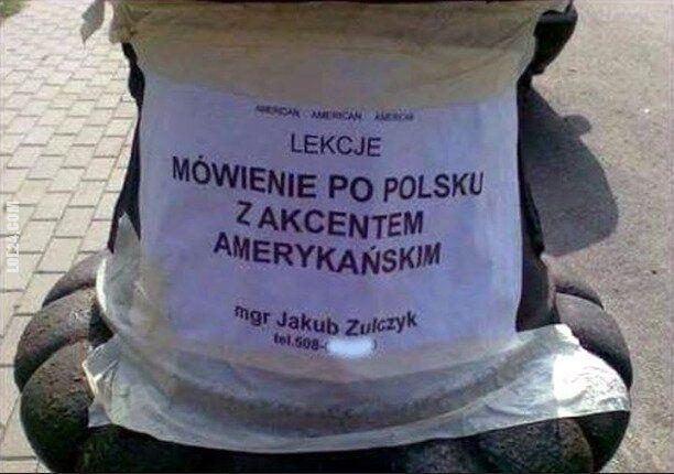 napis, reklama : Lekcje: Mówienie po polsku z akcentem amerykańskim