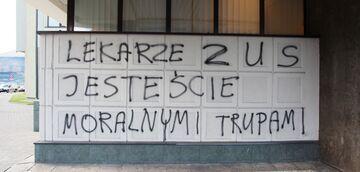 """""""LEKARZE ZUS JESTEŚCIE MORALNYMI TRUPAMI"""""""