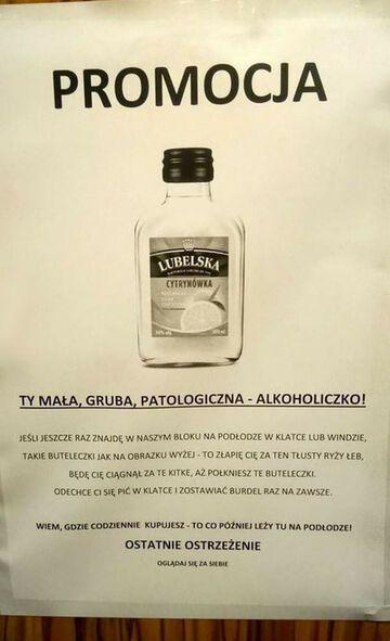 Ty mała gruba alkoholiczko!