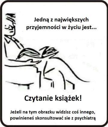 Czytanie książek przyjemnością...