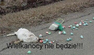 Wielkanocy nie będzie!