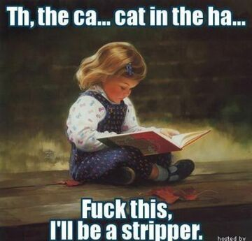 Th, the ca... cat in the ha..
