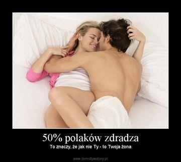 50% polaków zdradza
