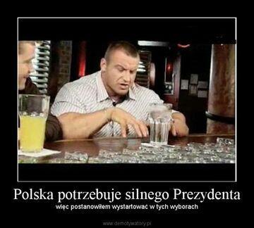 Polska potrzebuje silnego Prezydenta