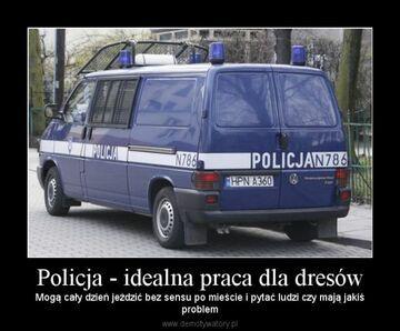 Policja - idealna praca dla dresów