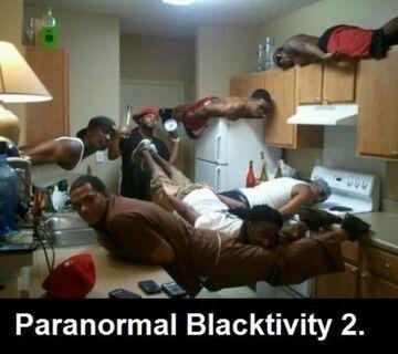 Paranormal Blacktivity 2