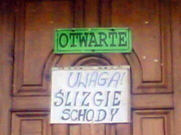 """OTWARTE - """"UWAGA! ŚLIZGIE SCHODY"""""""