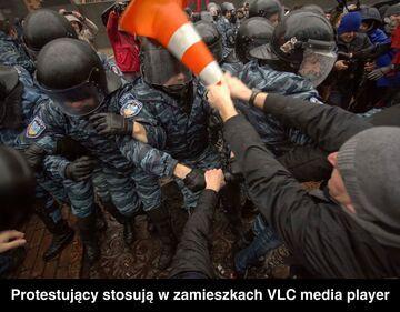Protestujący stosują w zamieszkach VLC media player