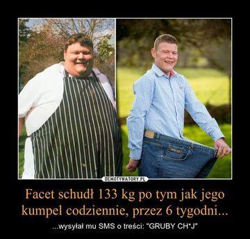 Facet schudł133 kg