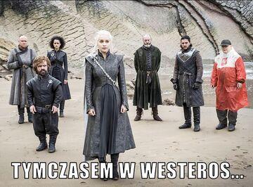 Tymczasem w Westeros...