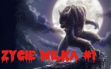 Życie Wilka #1