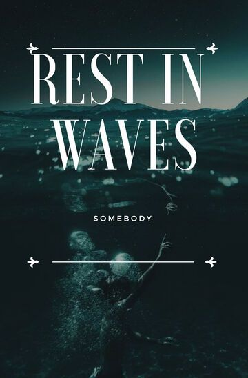 Rest in waves | VI | Jonathan
