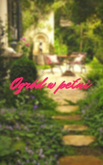 Ogród w pełni (Magda i ogrodnik - przeróbka)