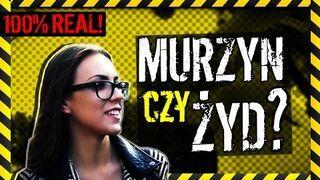 """""""Murzyn, żyd a może gej?"""" Polskie dziewczyny wybierają..."""