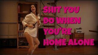 Rzeczy, które robisz będąc samemu w domu