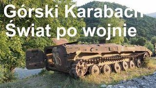 Górski Karabach - świat po wojnie