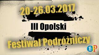 Zwiastun - III Opolski Festiwal Podróżniczy