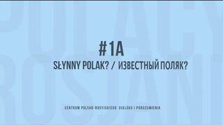 Rosjanie o Polakach, Polacy o Rosjanach, odcinek #1A