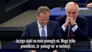 Tusk uszczypliwie o Jarosławie Kaczyńskie na forum europarlamentu