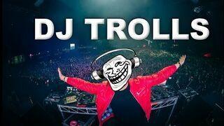 DJ-e trollują