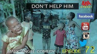 Nie pomagaj mu! (Mark Angel Comedy)