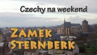 Czechy na weekend - Zamek Sternberk