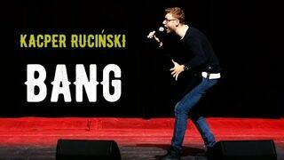 "Kacper Ruciński - ""BANG"" (2018)"