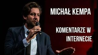 Michał Kempa o komentarzach na YouTube