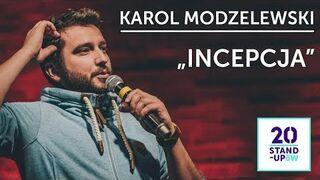 """KAROL MODZELEWSKI - """"Incepcja"""""""