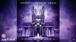 Astrix & Vertical Mode - Seven Gatta