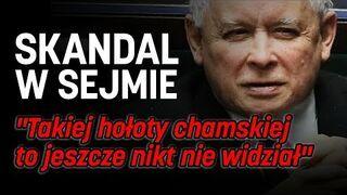 """Kaczyński do opozycji: """"Takiej hołoty chamskiej to jeszcze nikt nie widział"""""""