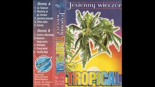 Tropical - Za Taborem