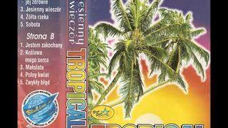 Tropical - Zwykły błąd