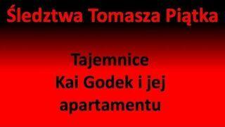 Tajemnice Kai Godek i jej apartamentu