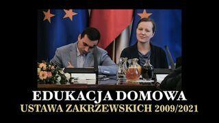 Edukacja domowa Ustawa Zakrzewskich 2009/2021 cz. 1