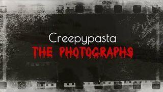 The Photographs - CreepyPasta NAPISY PL