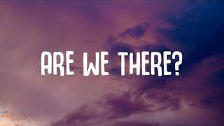 Olivia Addams - Are We There? (Lyrics)