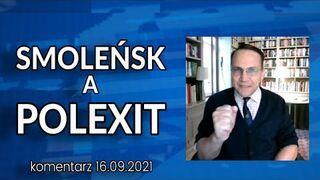 Terrain ahead, pull up! (Smoleńsk a Polexit, Radosław Sikorski) 10.10.2021
