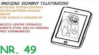 """Rozmowy Telefoniczne - """"Chce walić gruchę z księdzem"""""""