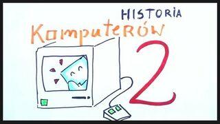 Historia komputerów 02 / Nauka na luza