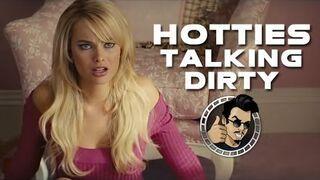 Hotties Talking Dirty in Movies